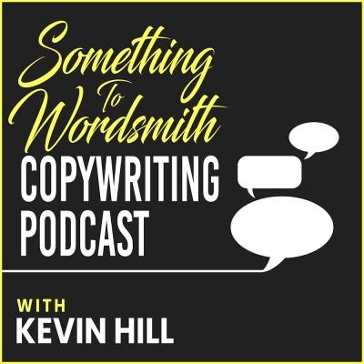 Something To Wordsmith Copywriting Podcast